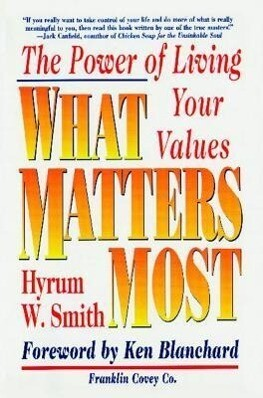 What Matters Most: The Power of Living Your Values als Taschenbuch
