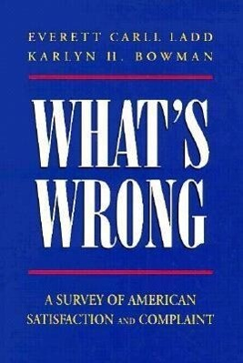 What's Wrong?: A Survey of American Satisfaction and Complaint als Taschenbuch