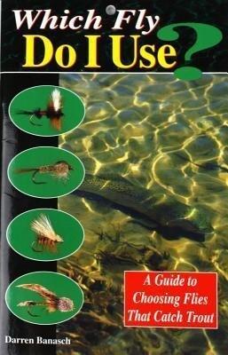 Which Fly Do I Use? als Taschenbuch