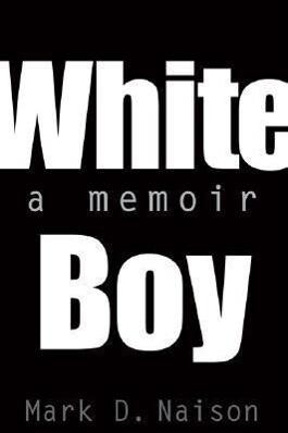 White Boy: A Memoir als Taschenbuch