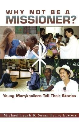 Why Not Be a Missioner als Taschenbuch