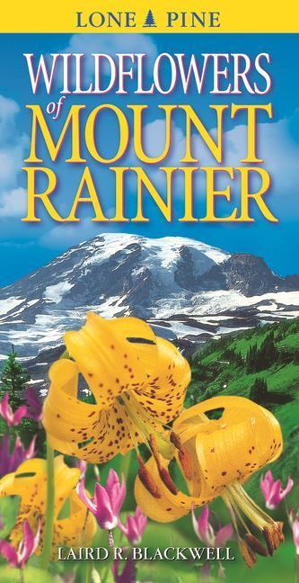 Wildflowers of Mount Rainer als Taschenbuch