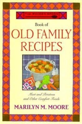 The Wooden Spoon Book of Old Family Recipes als Taschenbuch