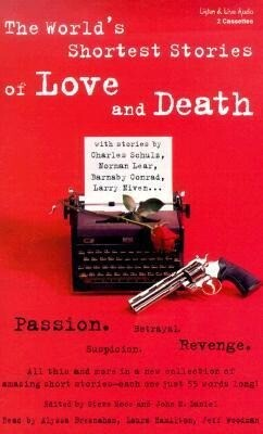 The World's Shortest Stories of Love and Death als Hörbuch