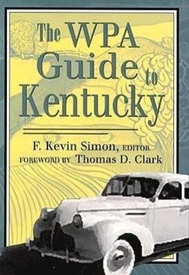 Wpa Guide to Kentucky-Pa als Taschenbuch