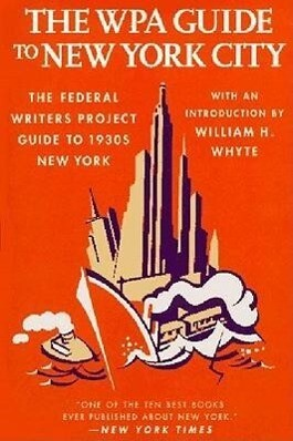 The Wpa Guide to New York City: The Federal Writers' Project Guide to 1930's New York als Taschenbuch