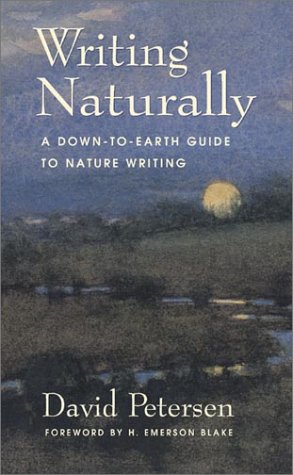 Writing Naturally: A Down-To-Earth Guide to Nature Writing als Taschenbuch