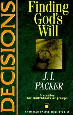 Decisions: Finding God's Will als Taschenbuch
