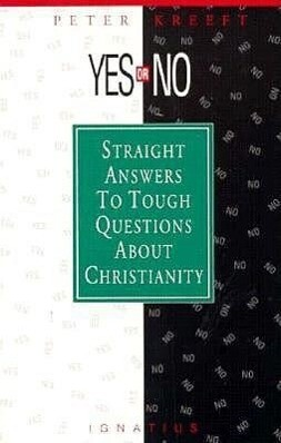 Yes or No?: Straight Answers to Tough Questions about Christianity als Taschenbuch