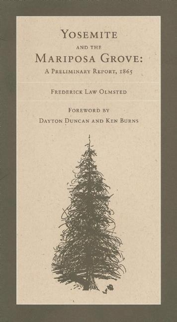 The Yosemite Valley and the Mariposa Grove of Big Trees: A Preliminary Report, 1865 als Taschenbuch