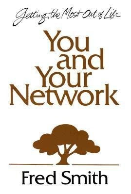 You and Your Network: Getting the Most Out of Life als Taschenbuch
