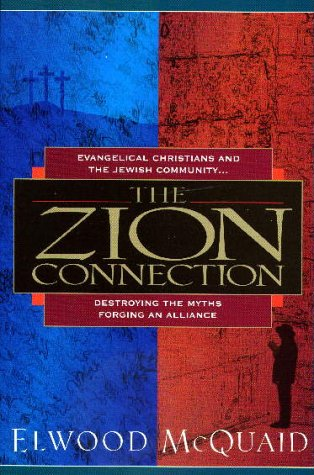 The Zion Connection: Destroying the Myths - Forging an Alliance als Taschenbuch