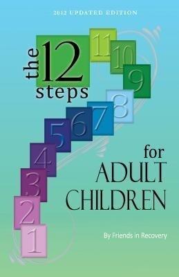 Twelve Steps for Adult Children als Taschenbuch