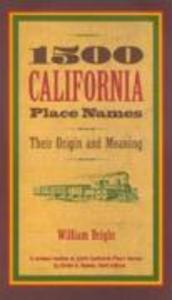 1500 California Place Names: Their Origin and Meaning, a Revised Version of 1000 California Place Names by Erwin G. Gudde, Third Edition als Taschenbuch
