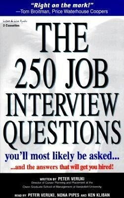 The 250 Job Interview Questions: You'll Most Likely Be Asked...and the Answers That Will Get You Hired! als Hörbuch