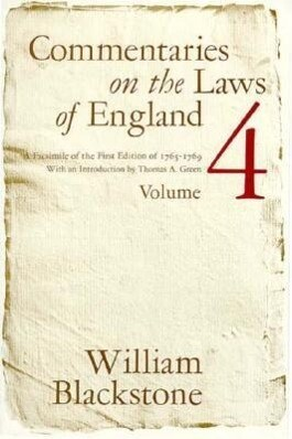 Commentaries on the Laws of England, Volume 4: A Facsimile of the First Edition of 1765-1769 als Taschenbuch