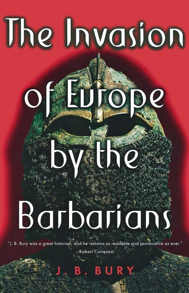 The Invasion of Europe by the Barbarians als Taschenbuch
