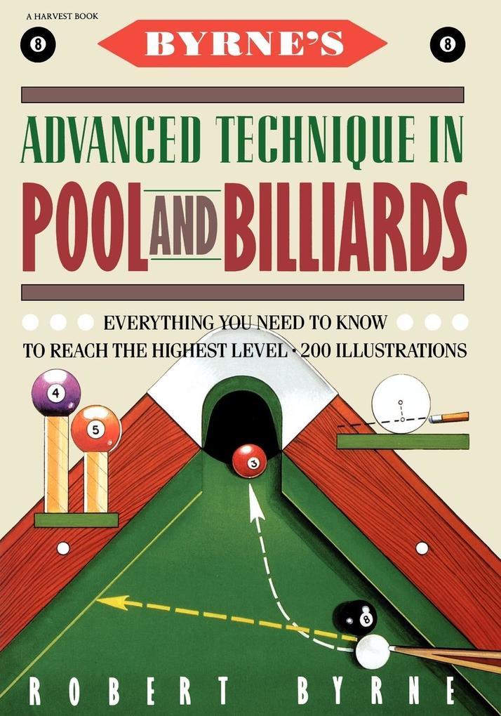 Byrne's Advanced Technique in Pool and Billiards als Taschenbuch