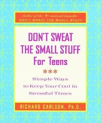 Don't Sweat the Small Stuff for Teens Journal als Taschenbuch