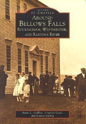 Around Bellows Falls: Rockingham, Westminster, and Saxtons River als Taschenbuch
