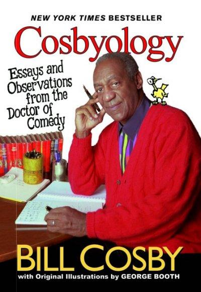 Cosbyology: Essays and Observations from the Doctor of Comedy als Taschenbuch