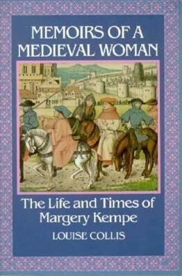 Memoirs of a Medieval Woman als Taschenbuch