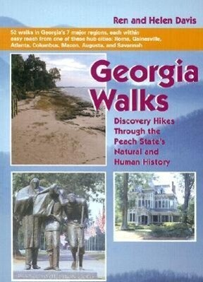 Georgia Walks: Discovery Hikes Through the Peach State's Natural and Human History als Taschenbuch