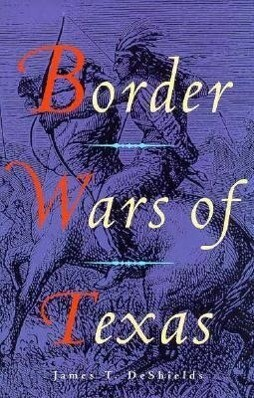Border Wars of Texas als Buch