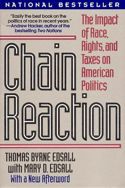 Chain Reaction: The Impact of Race, Rights, and Taxes on American Politics als Taschenbuch