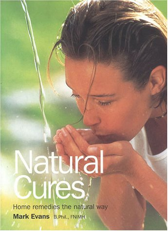 Natural Cures: Home Remedies the Natural Way als Buch