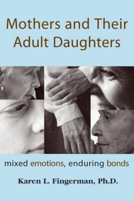 Mothers & Their Adult Daughters als Taschenbuch