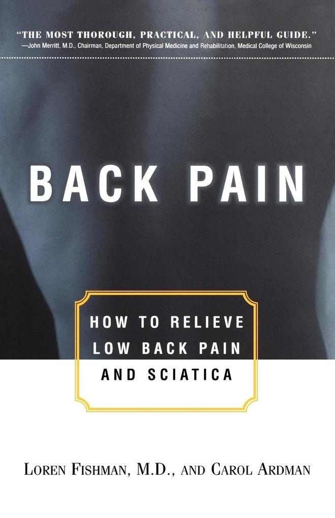 Back Pain: How to Relieve Low Back Pain and Sciatica als Taschenbuch