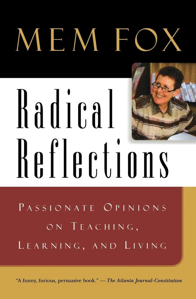 Radical Reflections: Passionate Opinions on Teaching, Learning, and Living als Taschenbuch