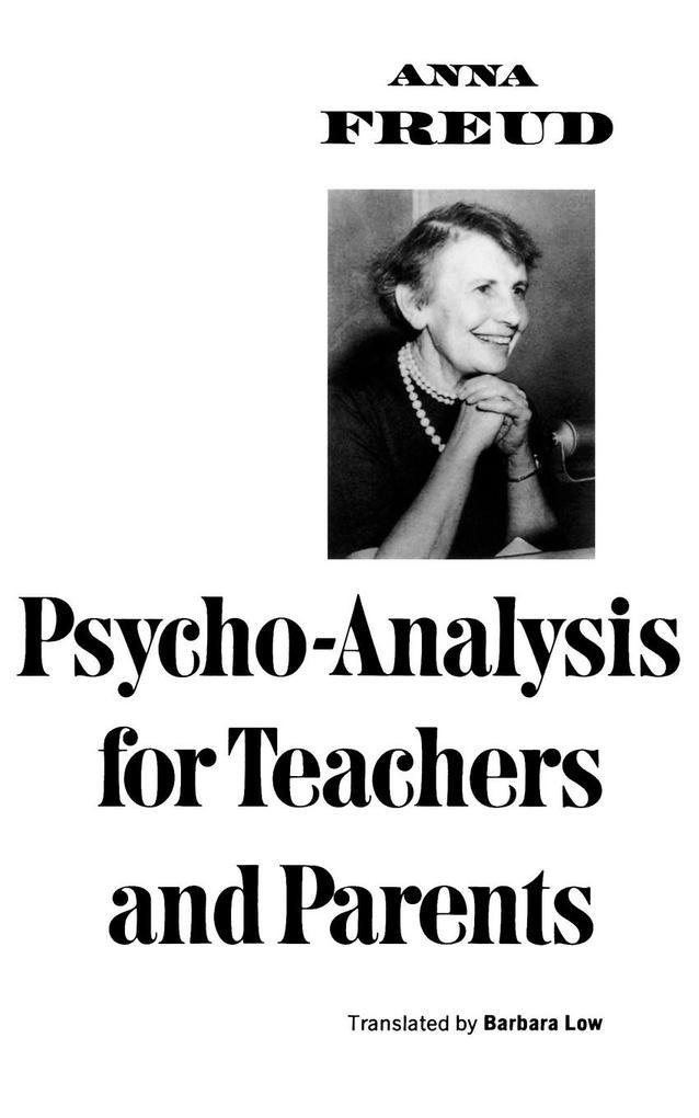 Psycho-Analysis for Teachers and Parents als Taschenbuch