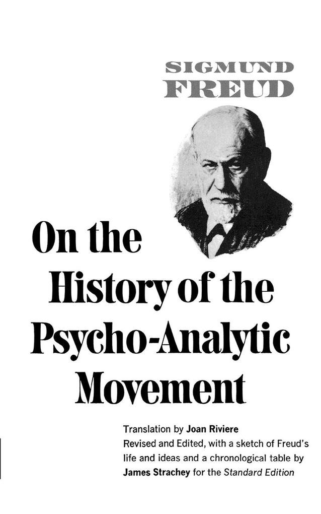 On the History of the Psychoanalytic Movement als Taschenbuch