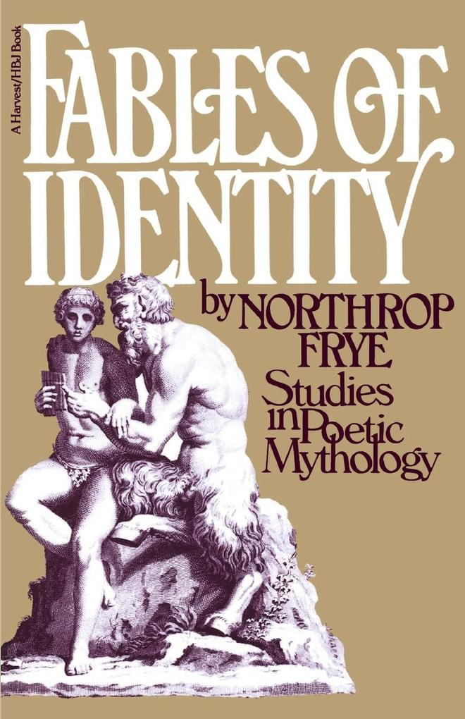 Fables of Identity: Studies in Poetic Mythology als Taschenbuch
