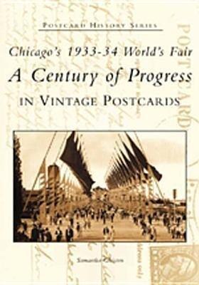 Chicago's 1933-34 World's Fair:: A Century of Progress in Vintage Postcards als Taschenbuch
