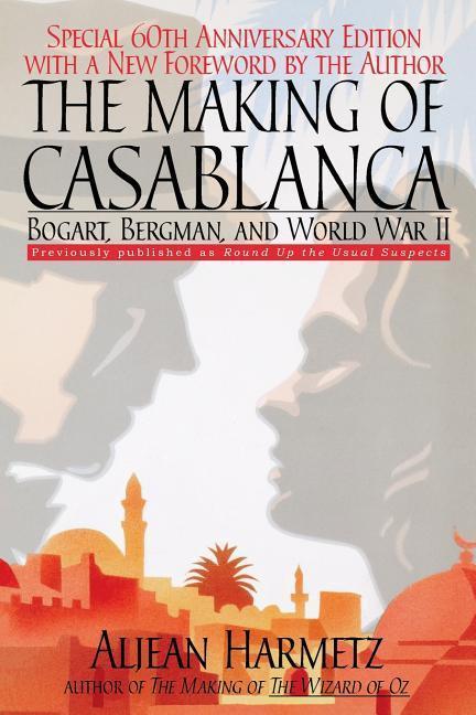 The Making of Casablanca: Bogart, Bergman, and World War II als Taschenbuch