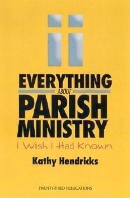 Everything about Parish Ministry: I Wish I Had Known als Taschenbuch