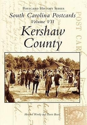 South Carolina Postcards Volume 7:: Kershaw County als Taschenbuch