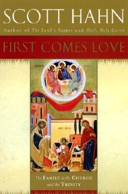First Comes Love: Finding Your Family in the Church and the Trinity als Buch