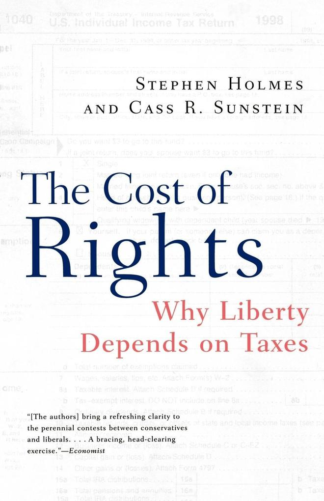 The Cost of Rights: Why Liberty Depends on Taxes als Taschenbuch