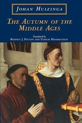 The Autumn of the Middle Ages als Taschenbuch