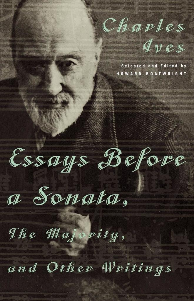 Essays Before a Sonata, the Majority, and Other Writings als Taschenbuch
