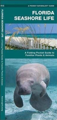 Florida Seashore Life: A Folding Pocket Guide to Familiar Plants and Animals als Spielwaren