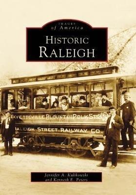 Historic Raleigh als Taschenbuch