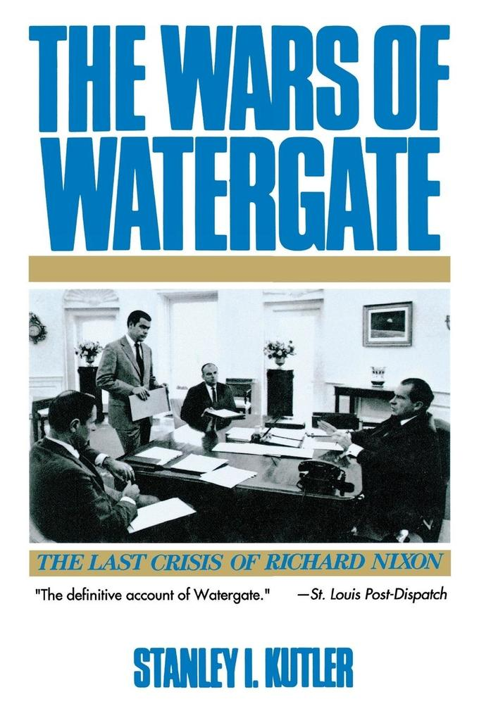 Wars of Watergate: The Last Crisis of Richard Nixon (Revised) als Taschenbuch
