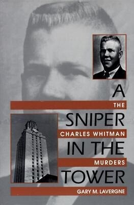 A Sniper in the Tower: The Charles Whitman Mass Murders als Taschenbuch