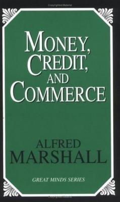 Money, Credit, and Commerce als Taschenbuch