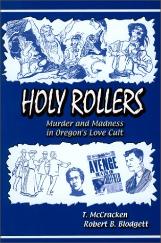 Holy Rollers: Murder and Madness in Oregon's Love Cult als Taschenbuch